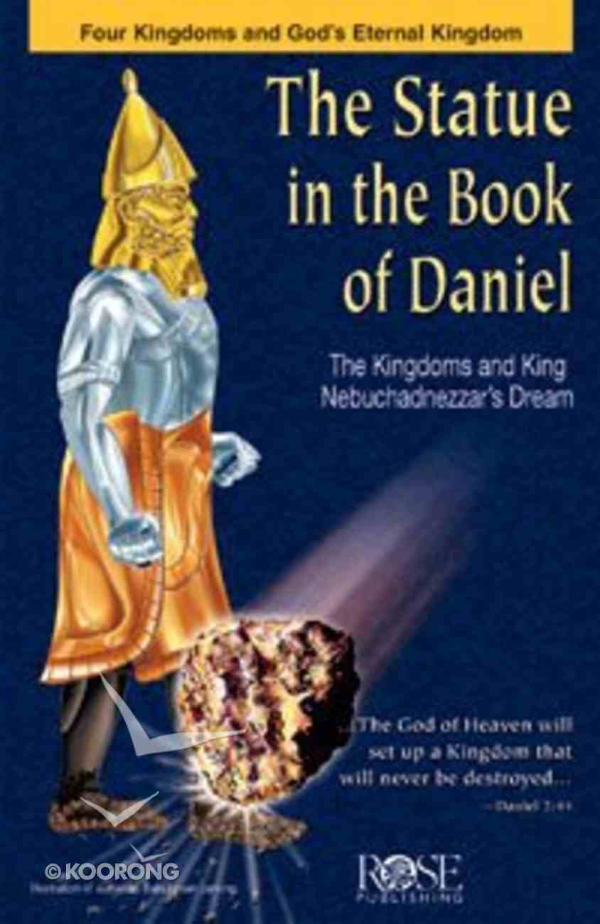 Statue in the Book of Daniel (Rose Guide Series) Pamphlet