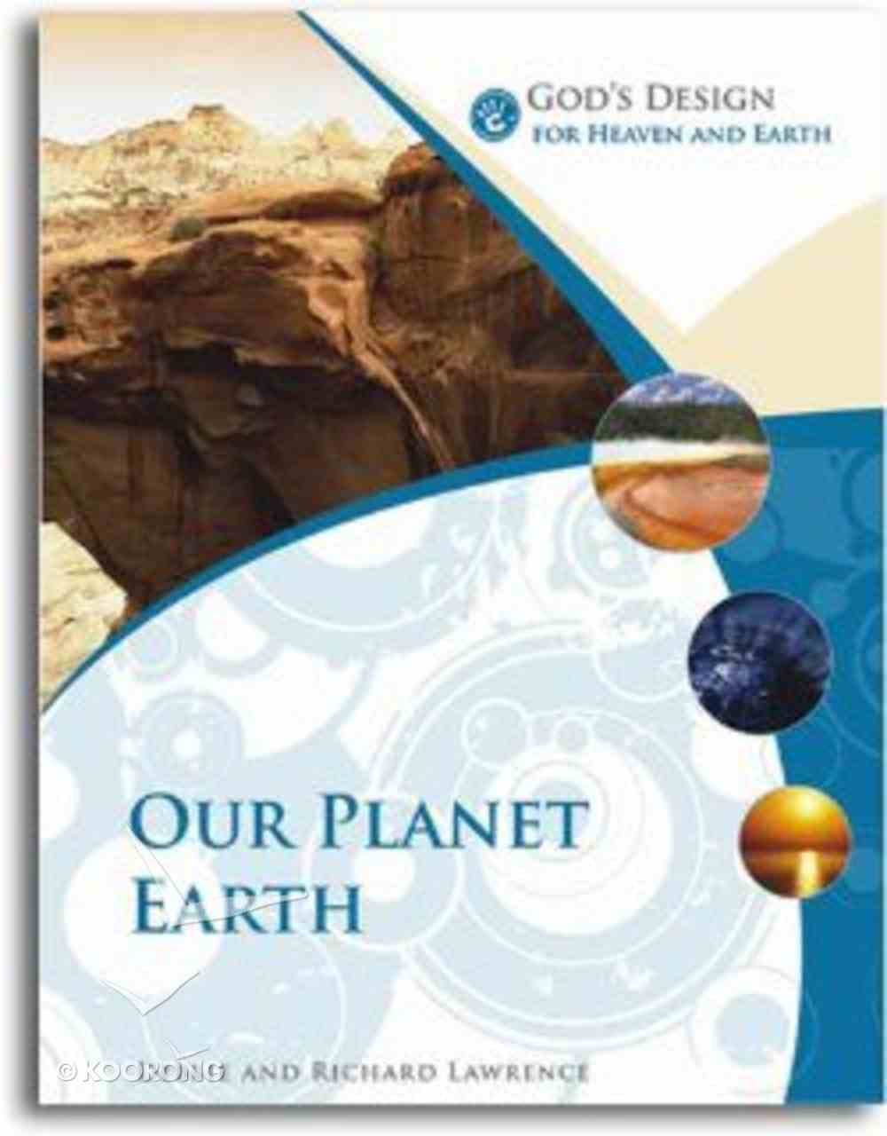 Our Planet Earth (God's Design Series) Paperback