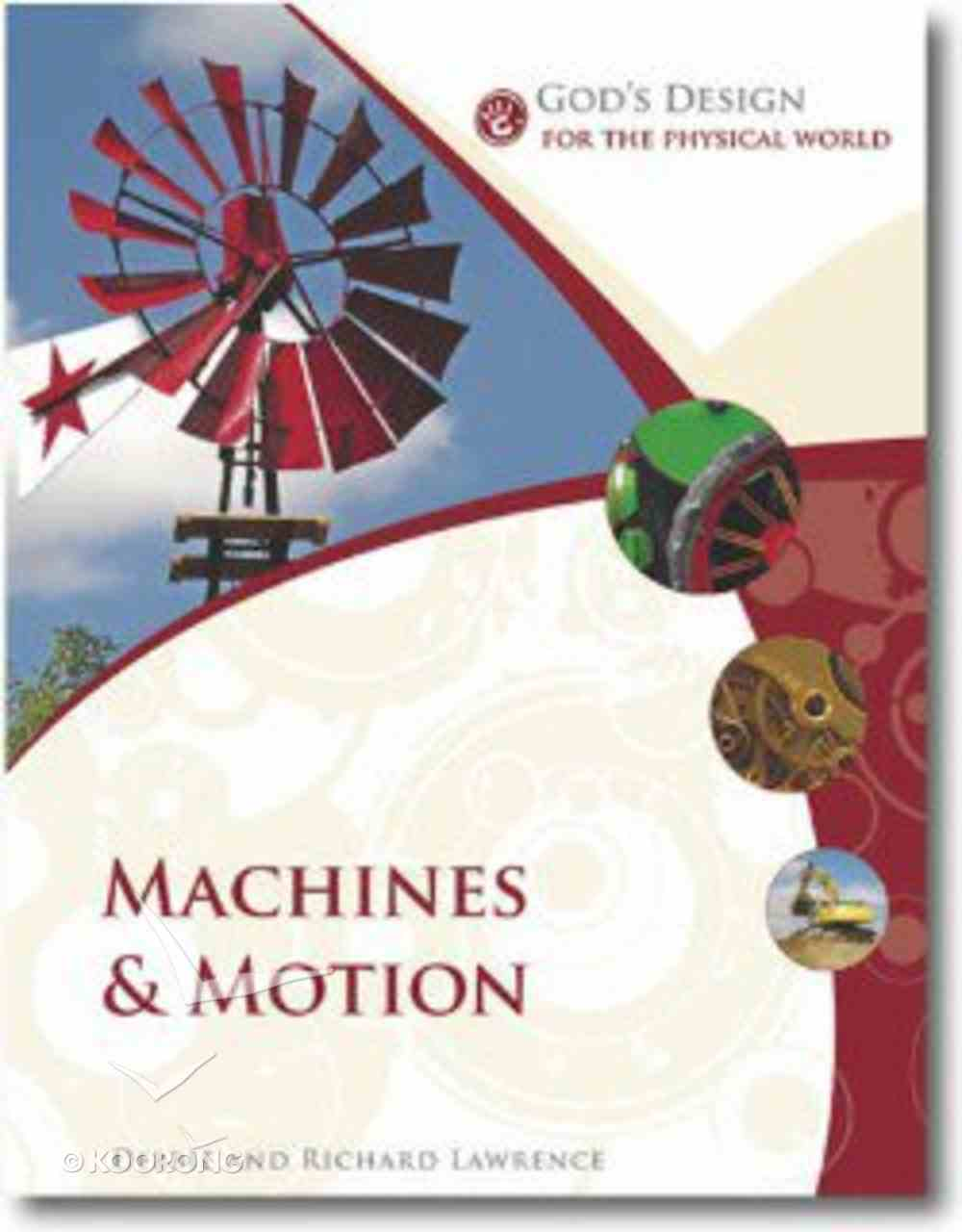 Machines and Motion (God's Design Series) Paperback