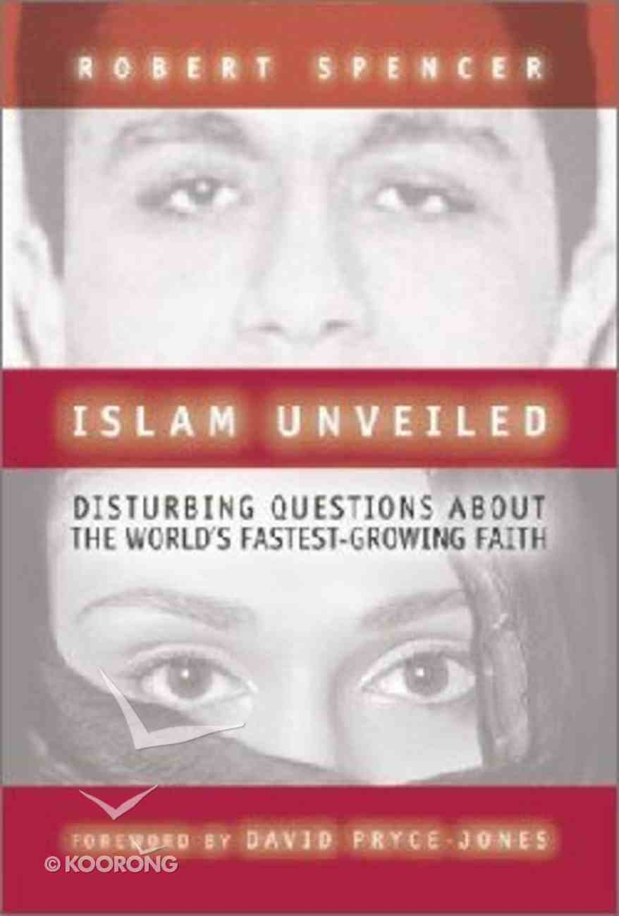 Islam Unveiled Hardback