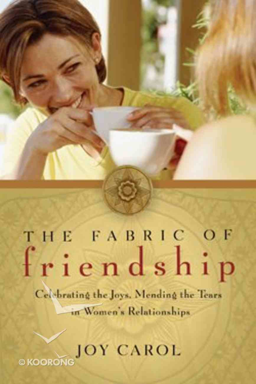 The Fabric of Friendship Paperback