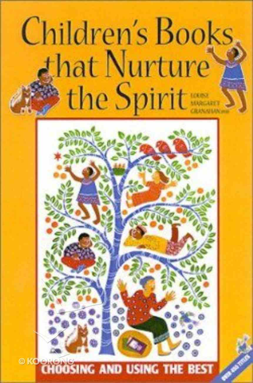 Children's Books That Nurture the Spirit Paperback