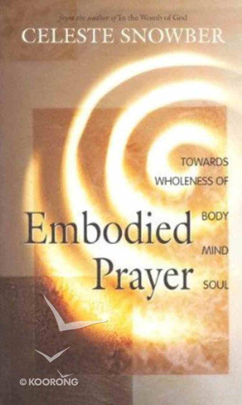 Embodied Prayer Paperback