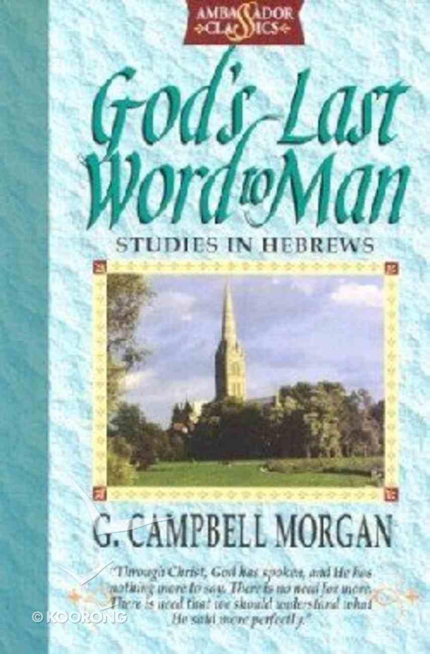 God's Last Word to Man Paperback