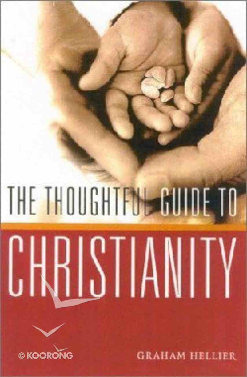 A Thoughtful Guide to Christianity Paperback