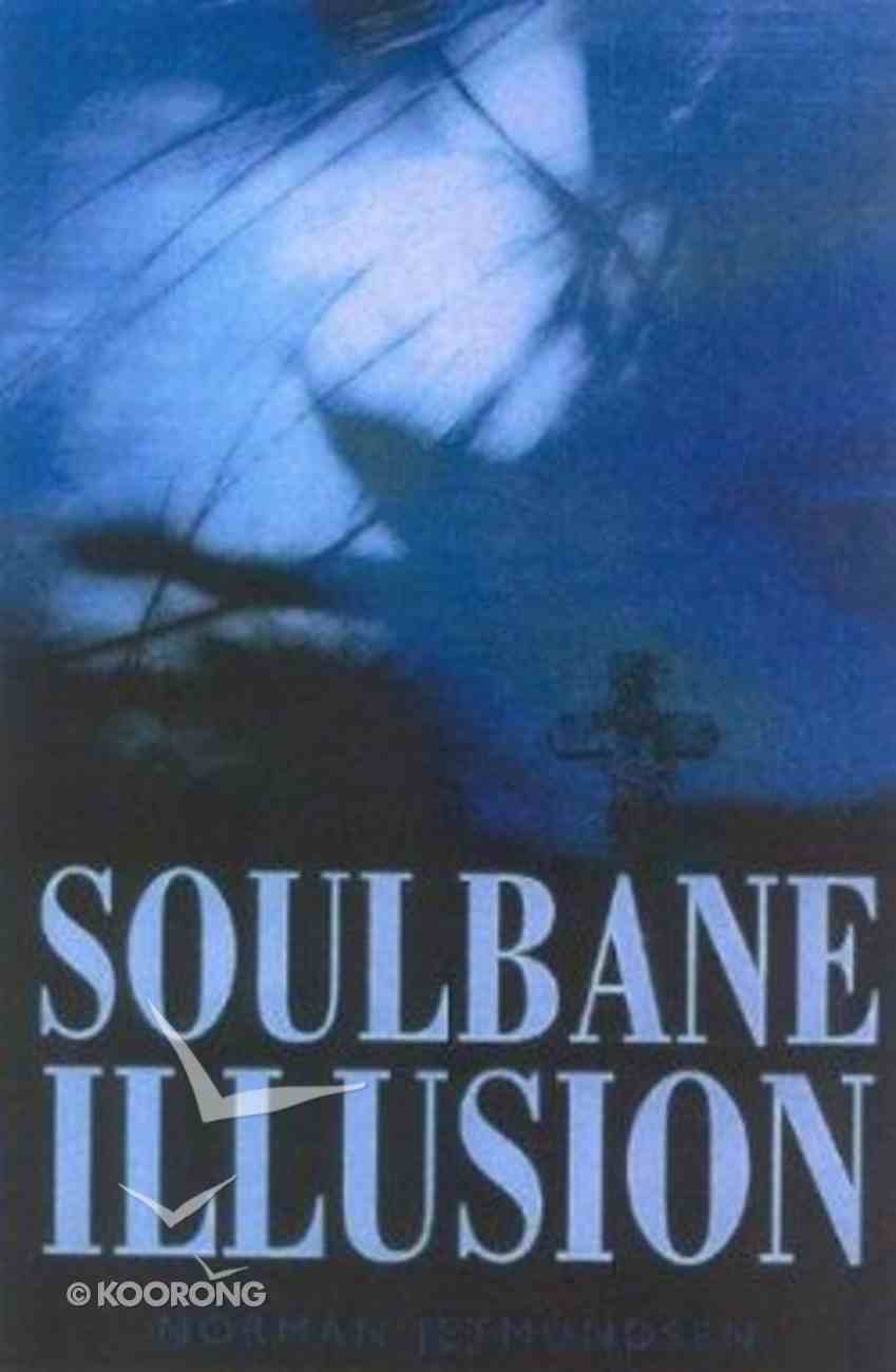 The Soulbane Illusion Paperback