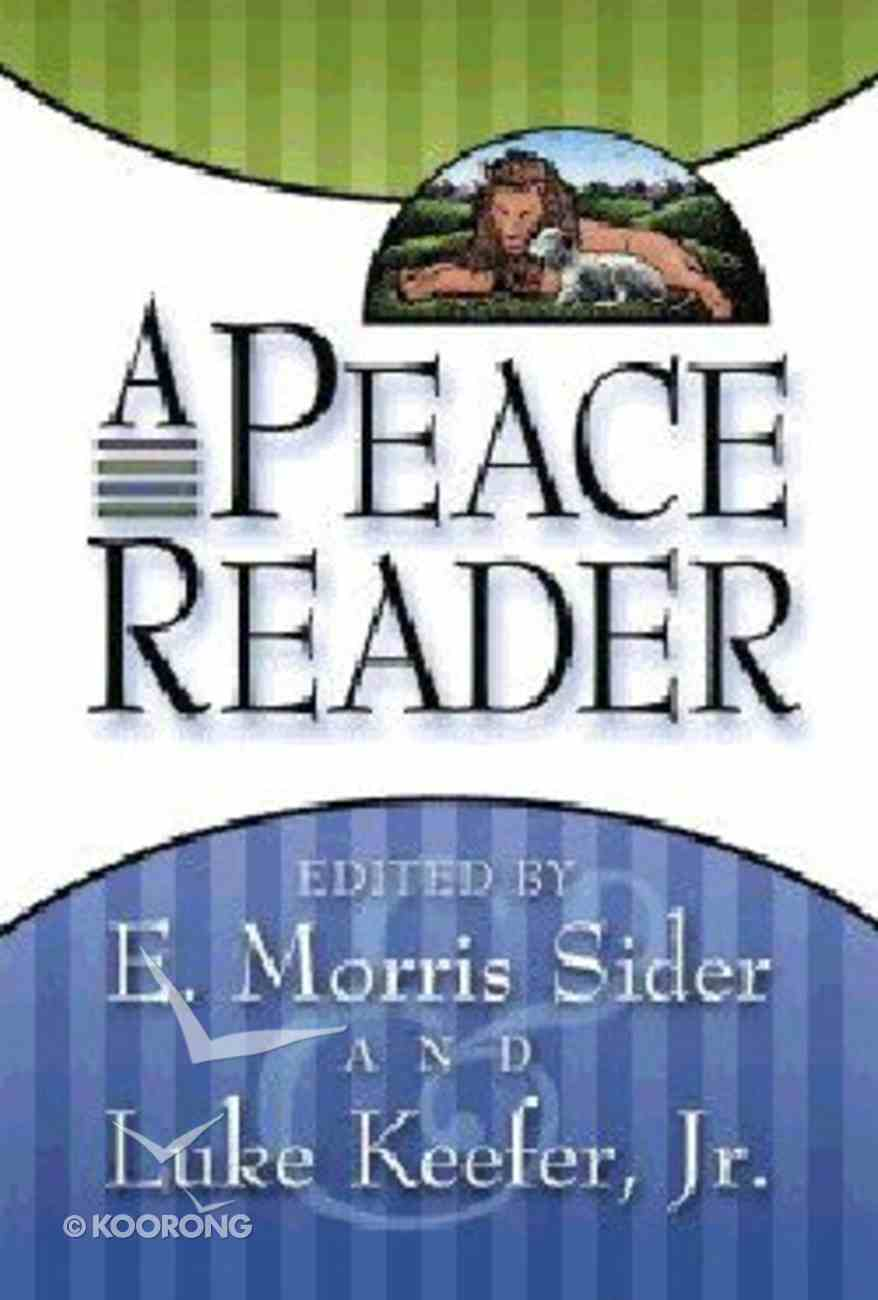 A Peace Reader Paperback