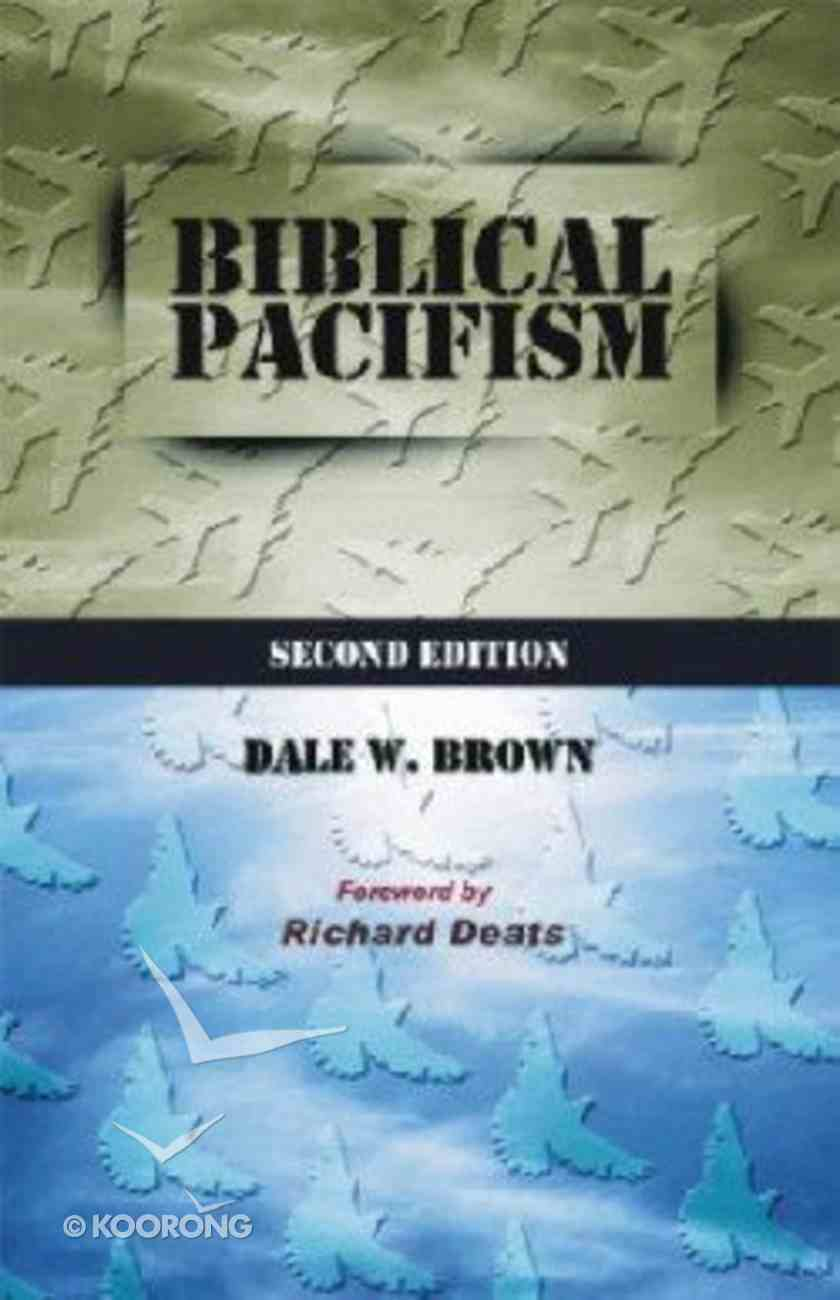 Biblical Pacifism (2nd Edition) Paperback