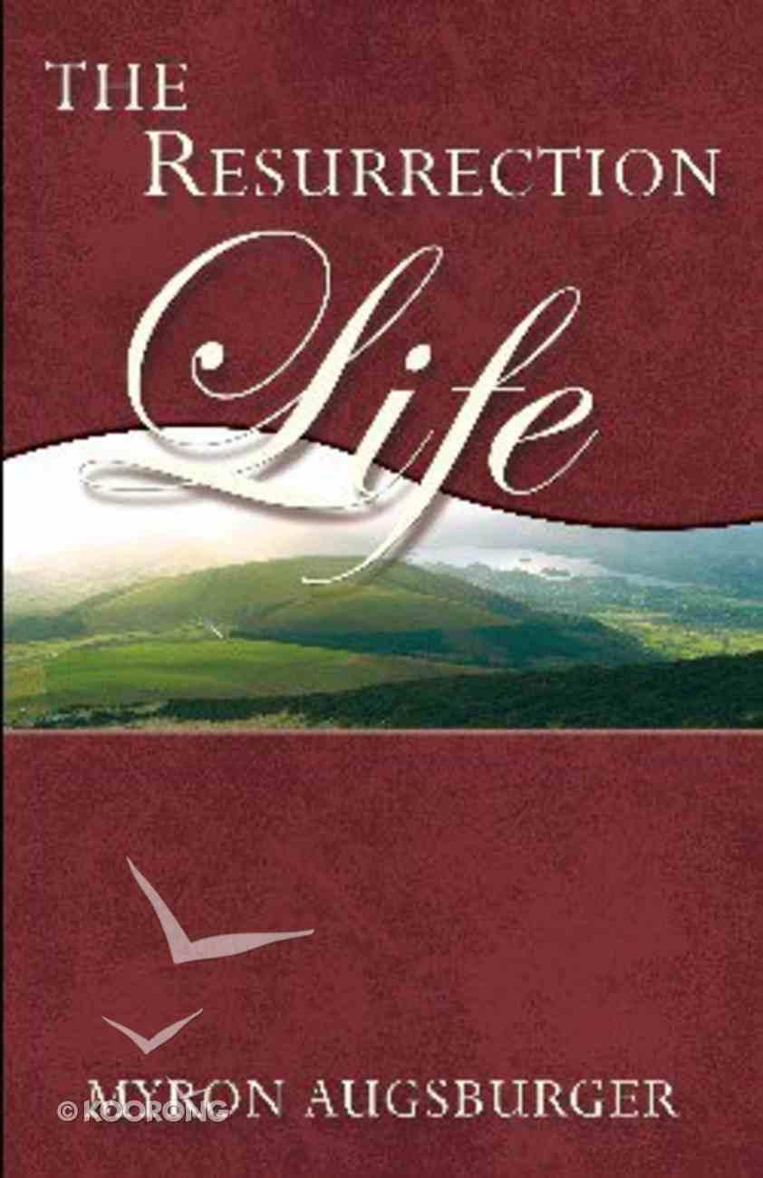 The Resurrection Life Paperback