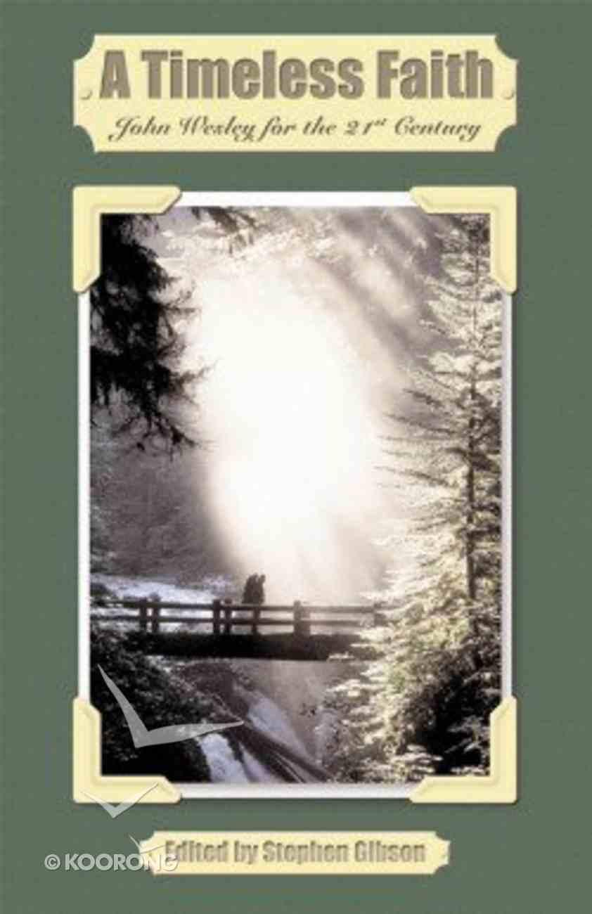A Timeless Faith Paperback