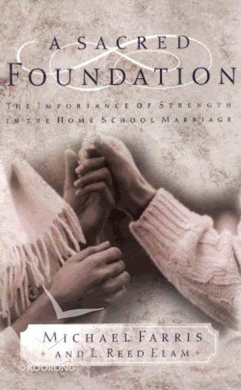 A Sacred Foundation Paperback
