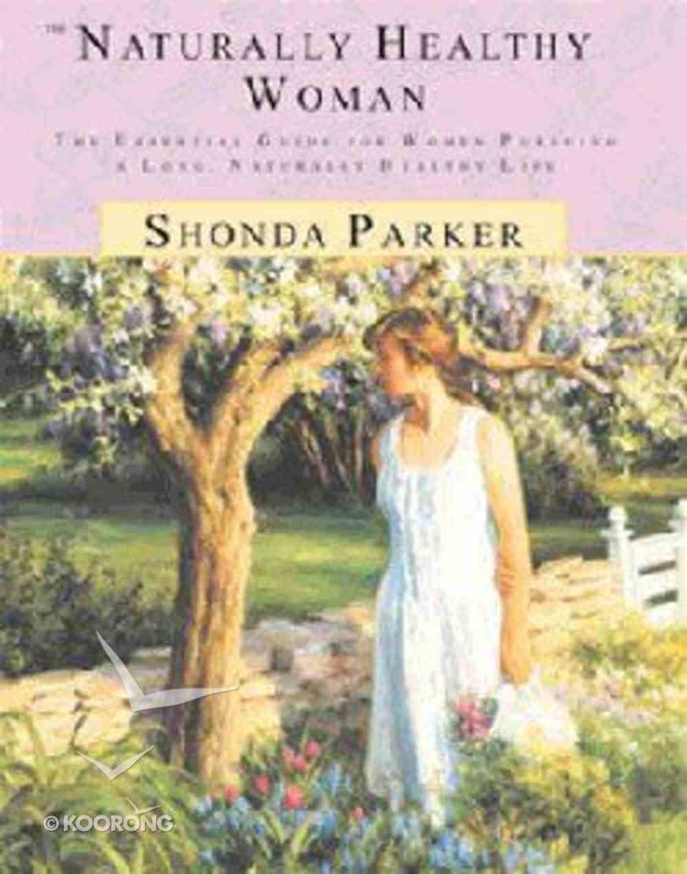 Naturally Healthy Woman Paperback