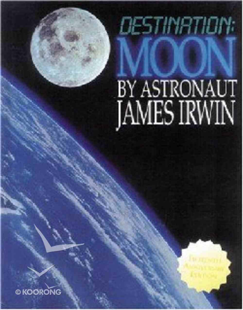 Destination: Moon Hardback