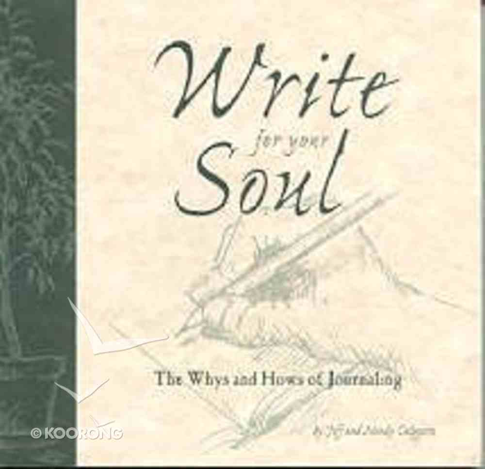 Write For Your Soul Paperback