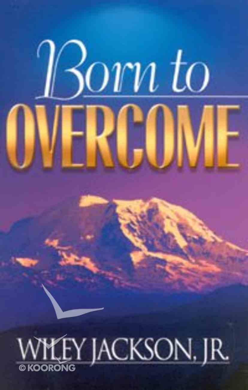 Born to Overcome Paperback