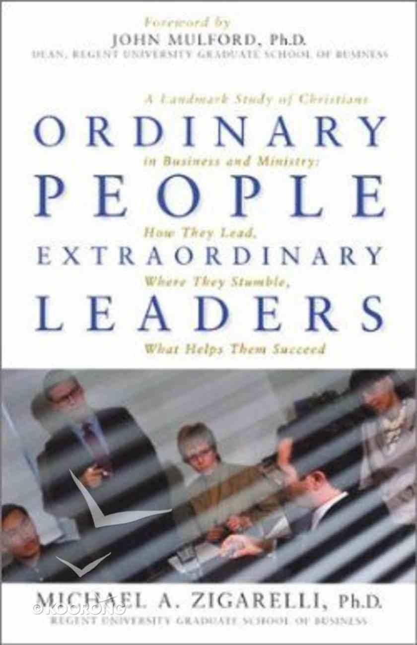 Ordinary People, Extraordinary Leaders Paperback