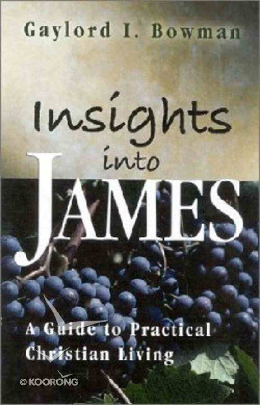 Insights Into James Paperback