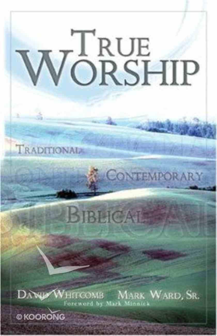 True Worship Paperback