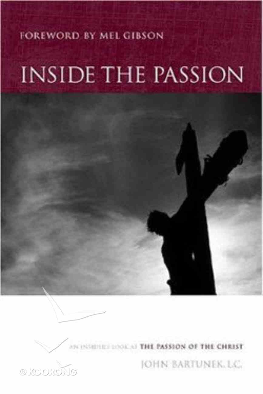 Inside the Passion Hardback