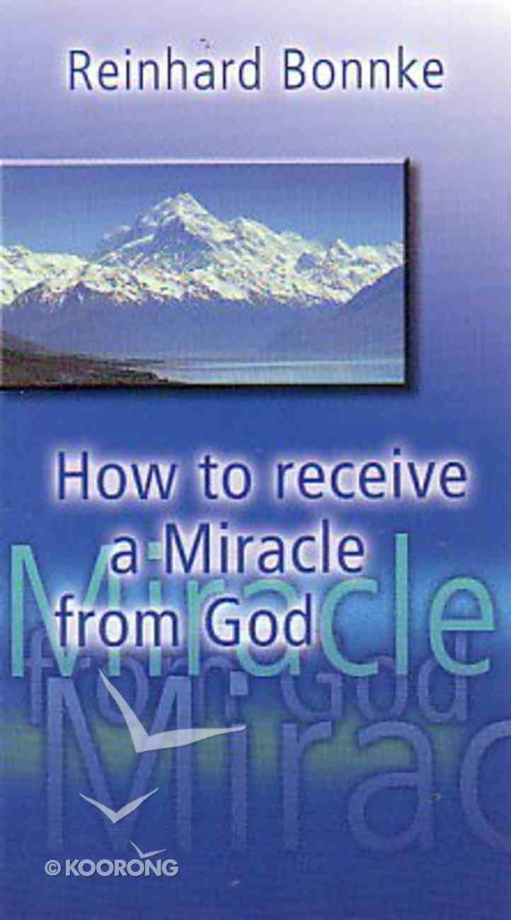 How to Receive a Miracle From God (Booklet) Booklet