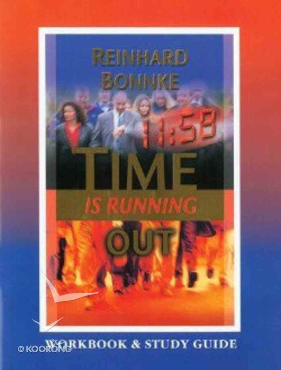 Time is Running Out (Workbook & Study Guide) Paperback