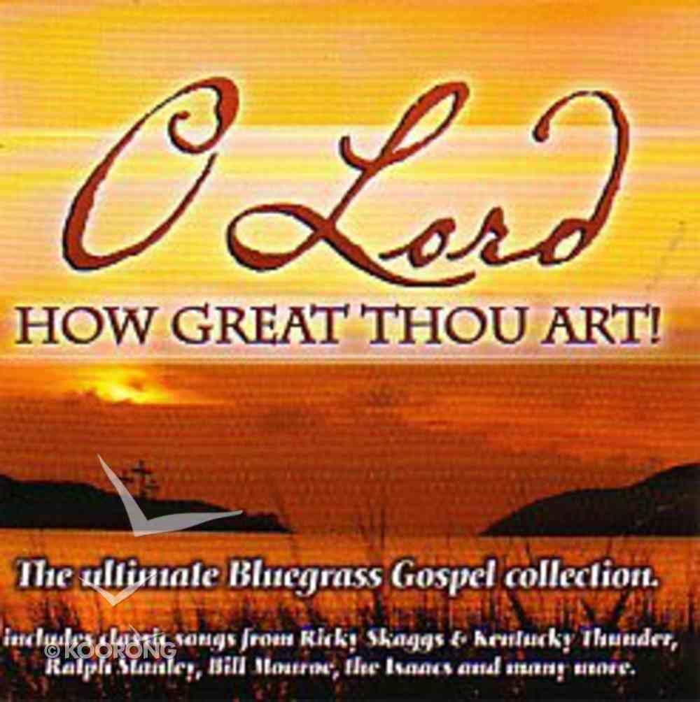 O Lord How Great Thou Art CD