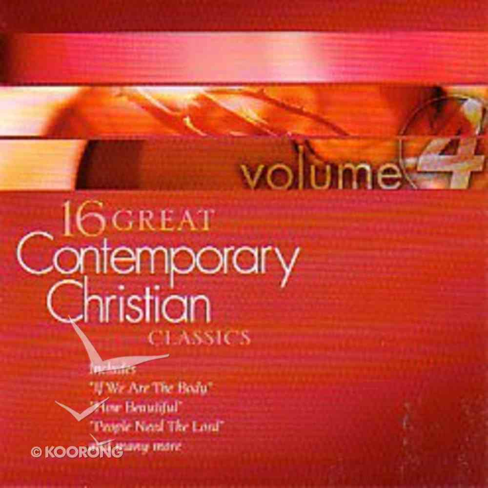 16 Great Contemporary Christian Classics (Volume 4) CD