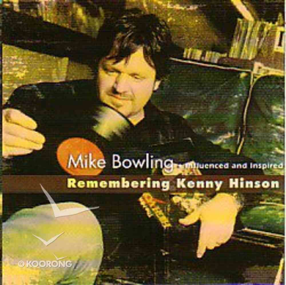 Mike Bowling Influenced and Inspired CD