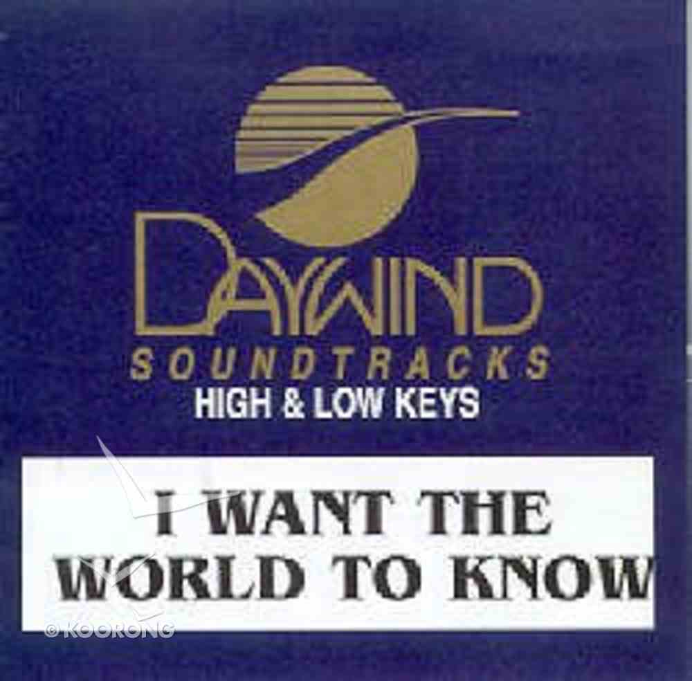 I Want the World to Know (Accompaniment Track) CD