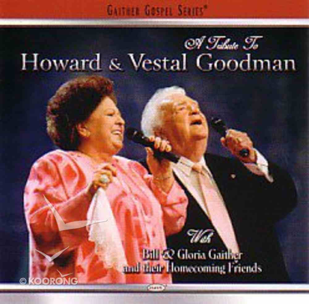Tribute to Howard and Vestal Goodman CD