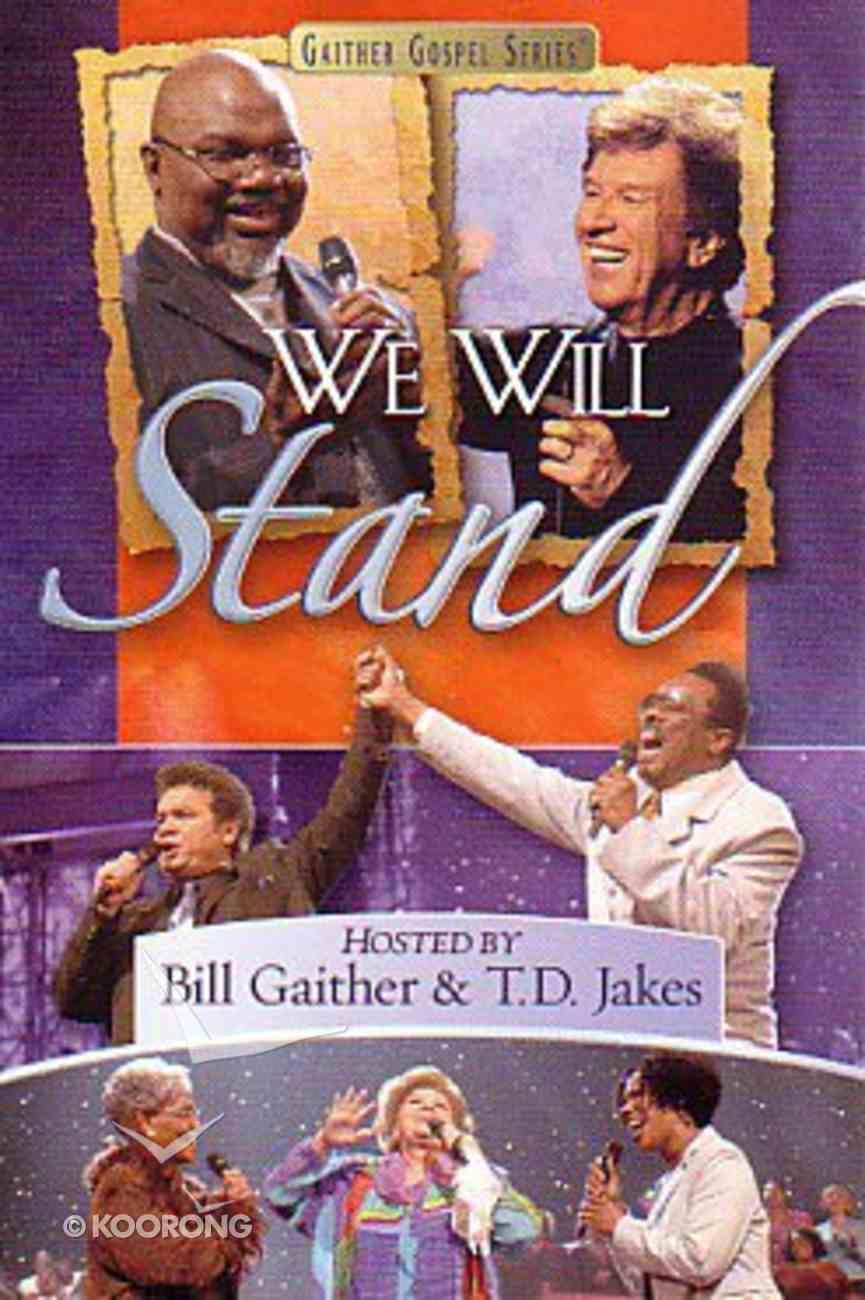 We Will Stand (Gaither Gospel Series) DVD