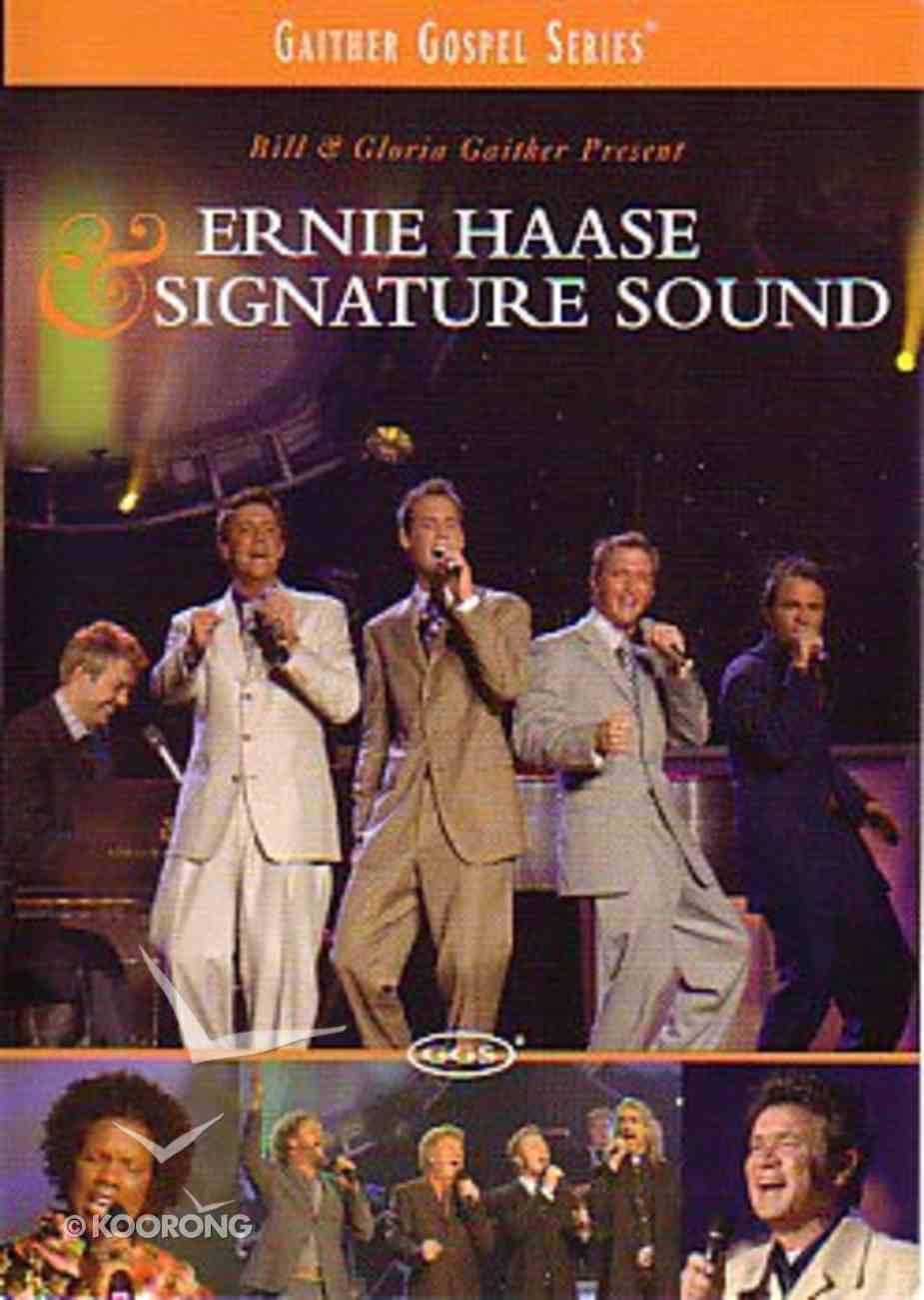 Ernie Haase & Signature Sound Quartet (Gaither Gospel Series) DVD