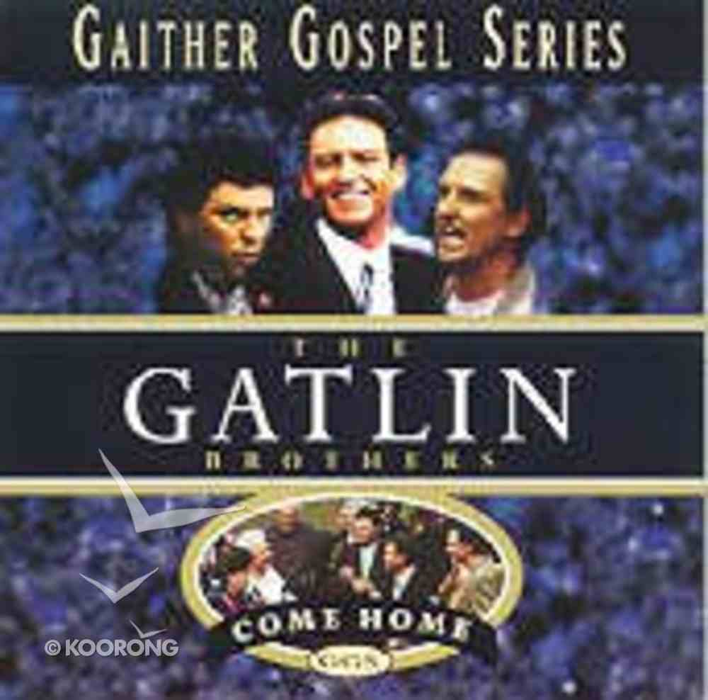 Gatlin Brothers Come Home CD
