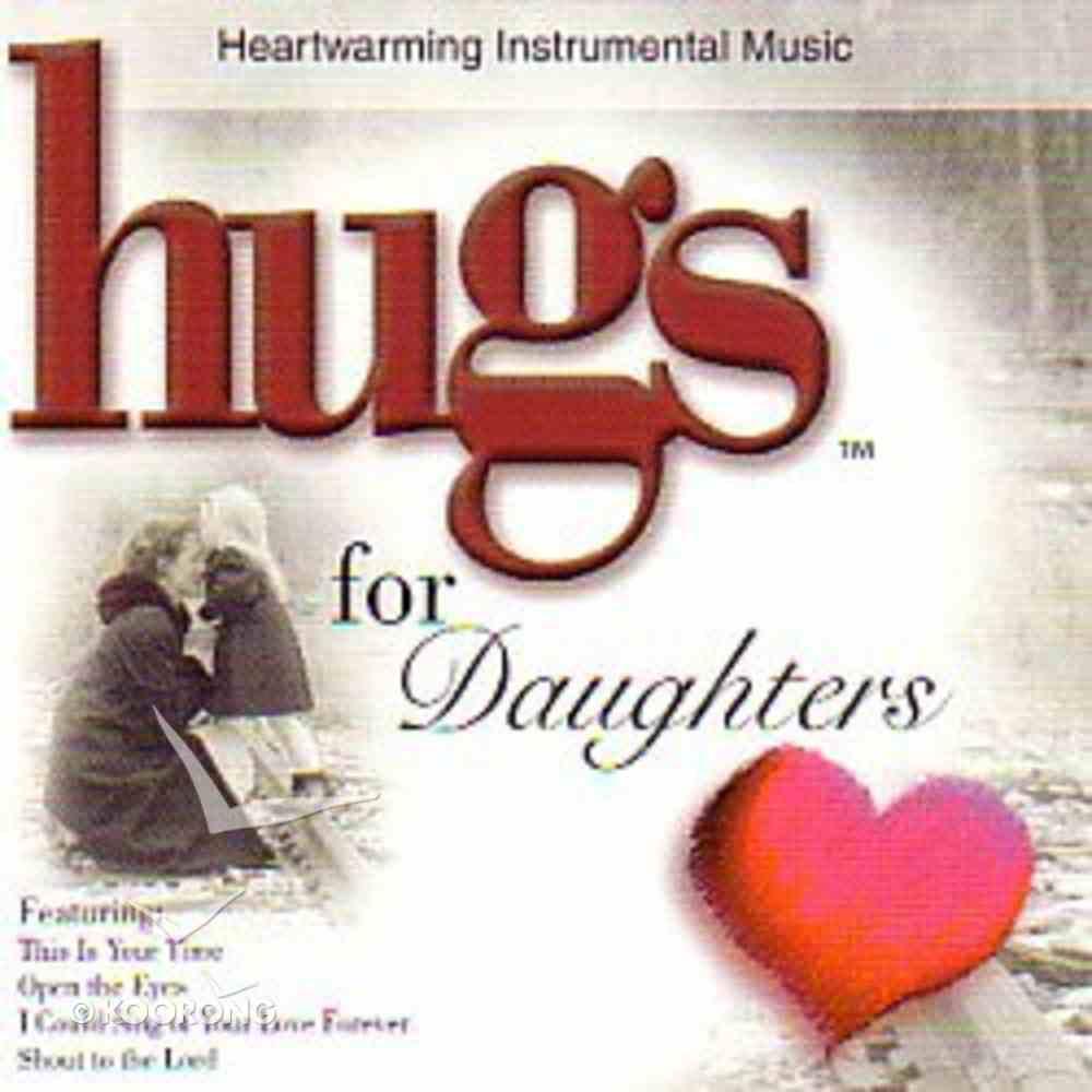 Hugs For Daughters CD