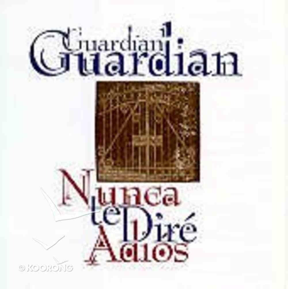 Nunca Te Dire Adios (Spanish) CD