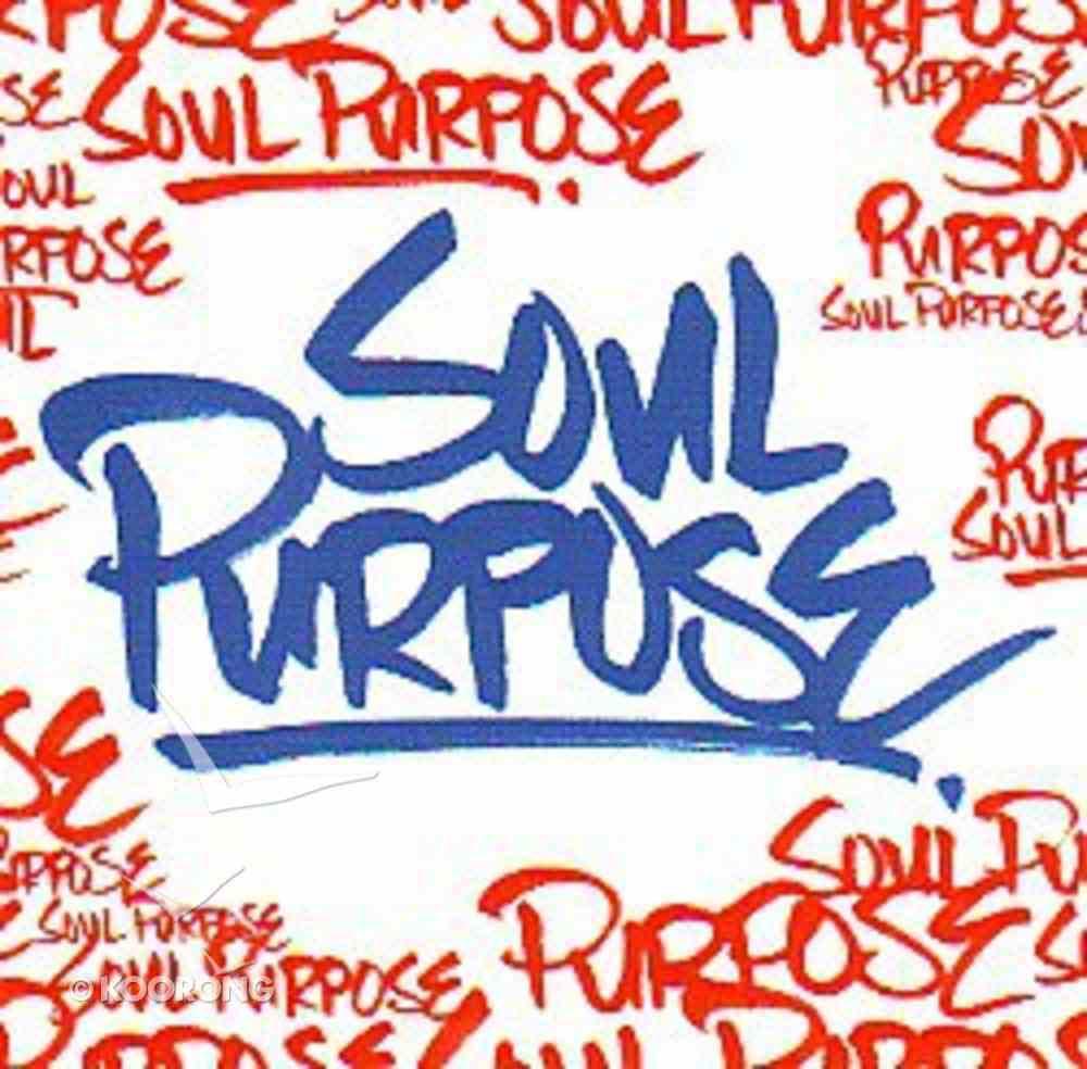Soul Purpose CD