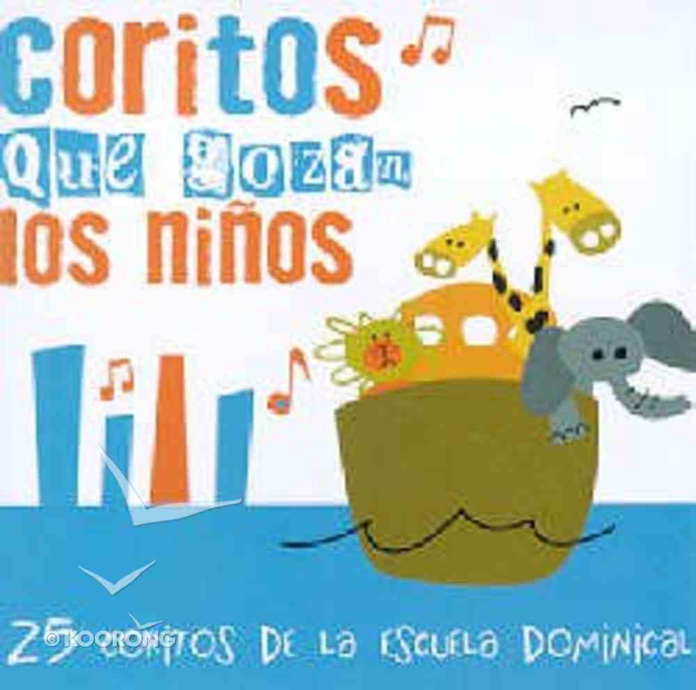 25 Coritos De Escuela Dominical (Sunday School Songs Spanish) CD