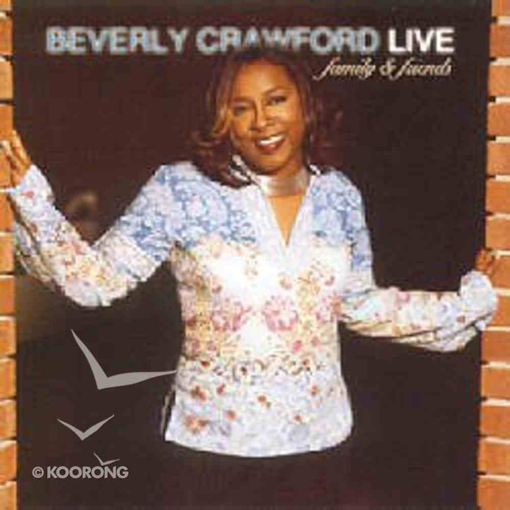 Beverly Crawford Live: Family & Friends CD