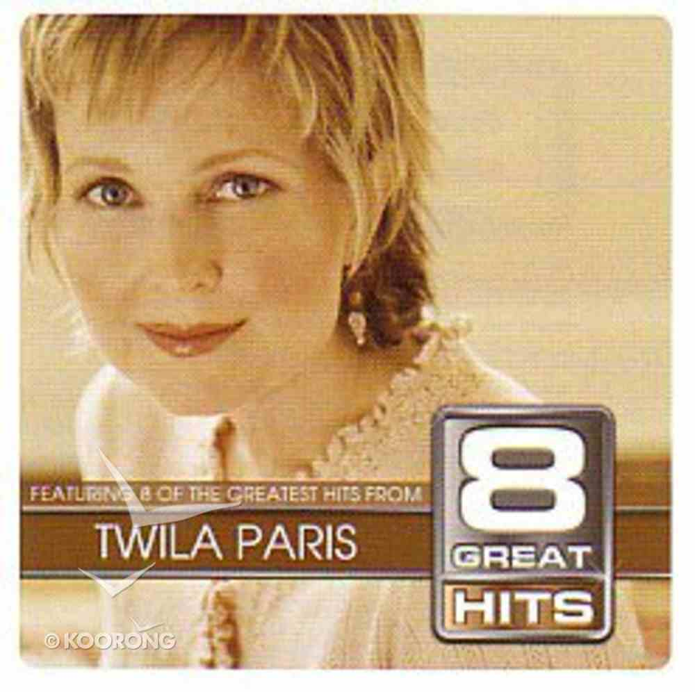 Twila Paris (8 Great Hits Series) CD