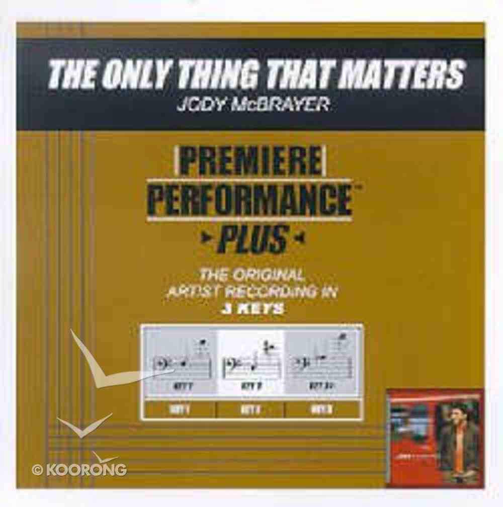 Only Thing That Matters (Accompaniment) CD