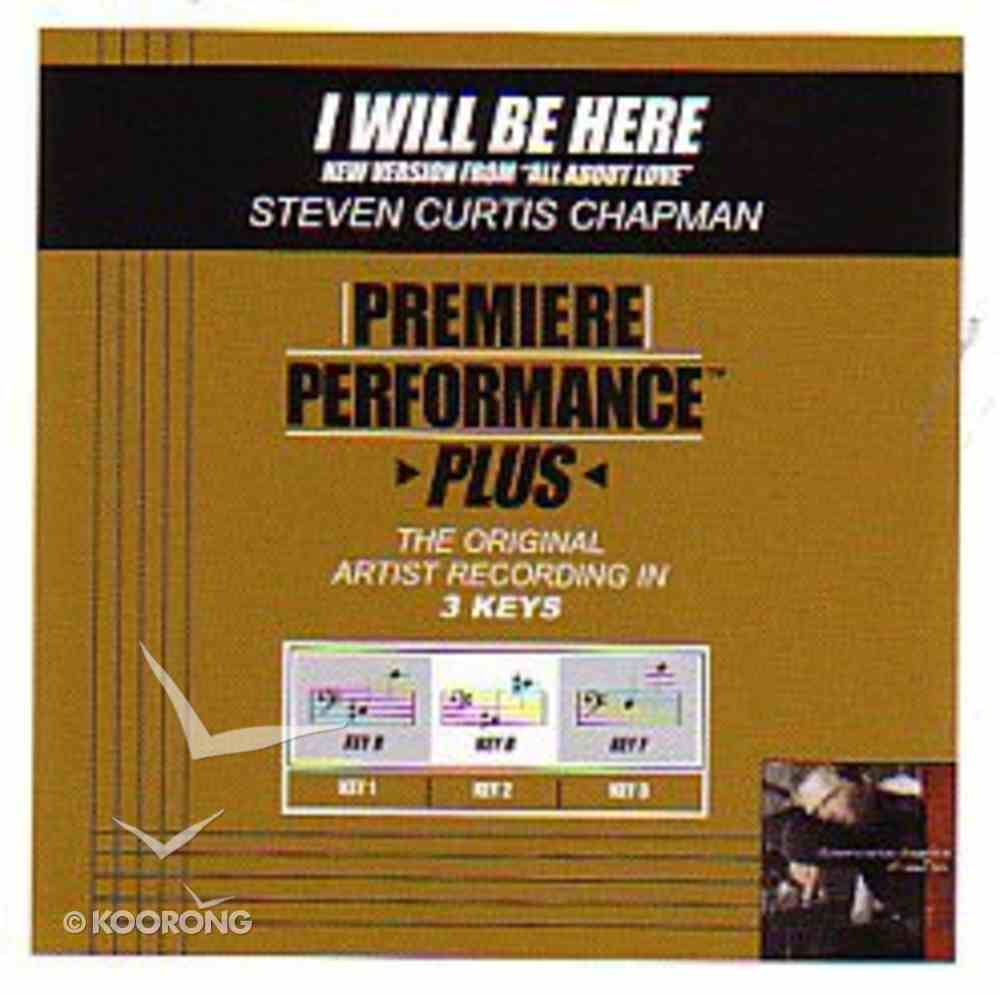 I Will Be Here (New Version) (Accompaniment) CD