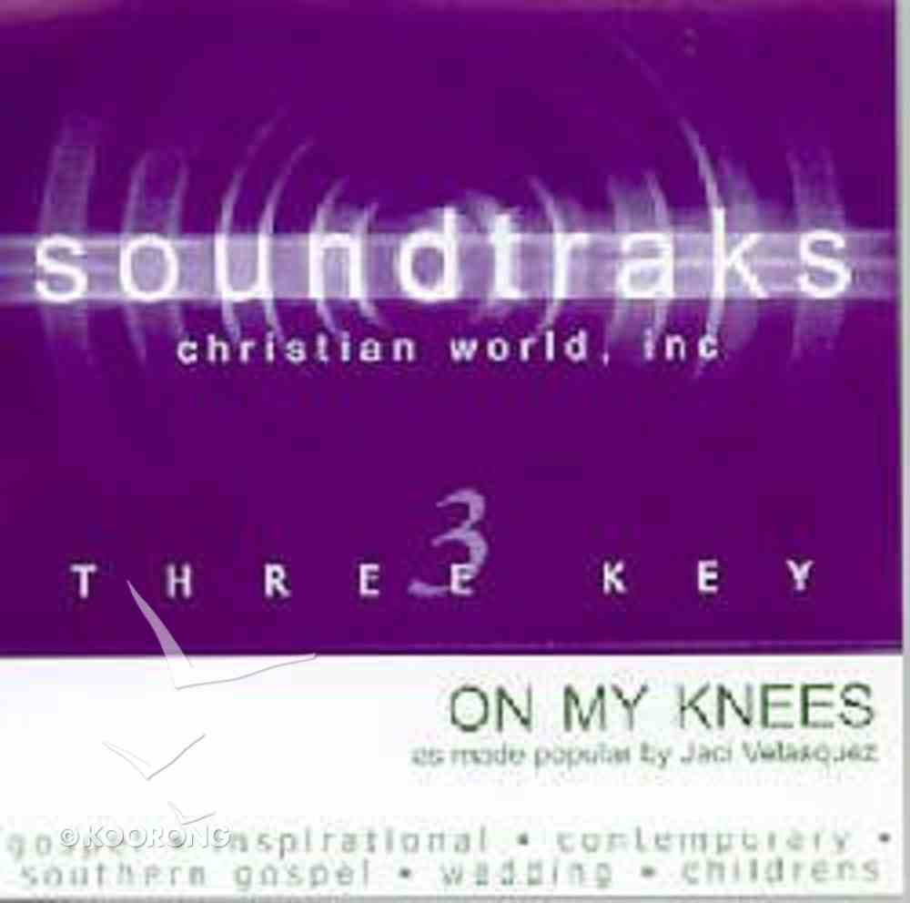 On My Knees (Accompaniment) CD
