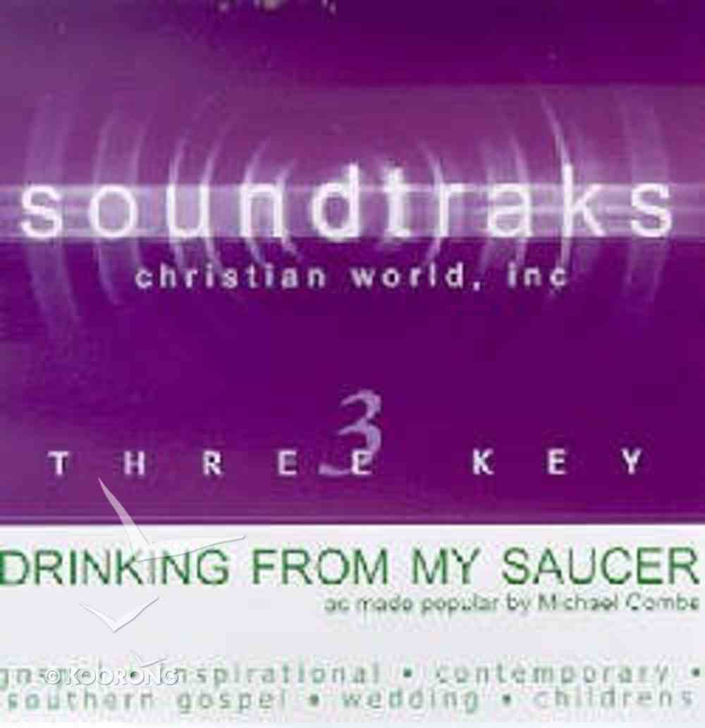 Drinking From My Saucer (Accompaniment) CD
