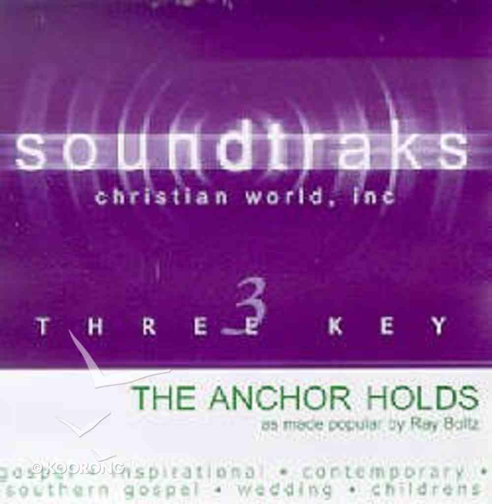The Anchor Holds (Accompaniment) CD