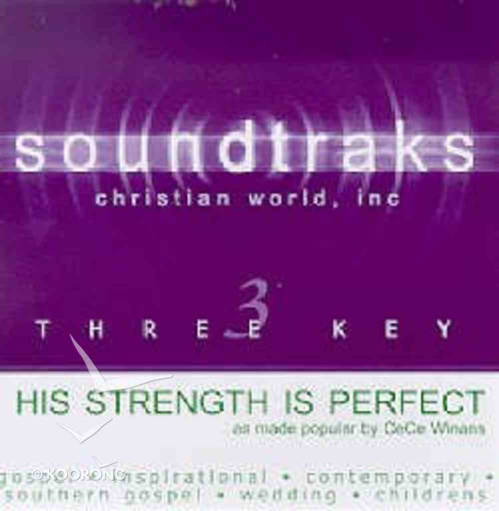 His Strength is Perfect (Accompaniment) CD