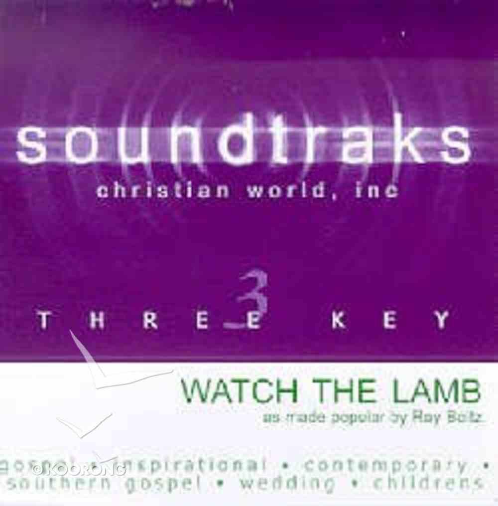 Watch the Lamb (Accompaniment) CD