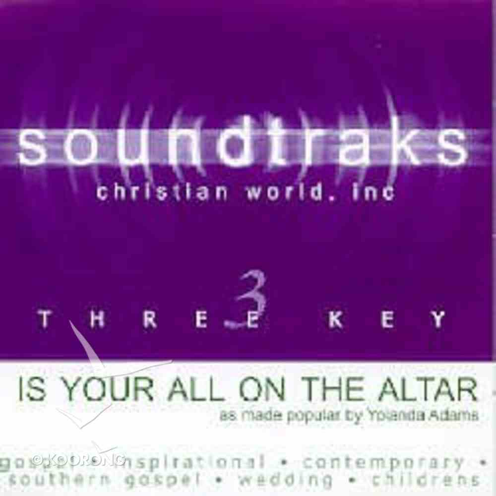 Is Your All on the Altar? (Accompaniment) CD