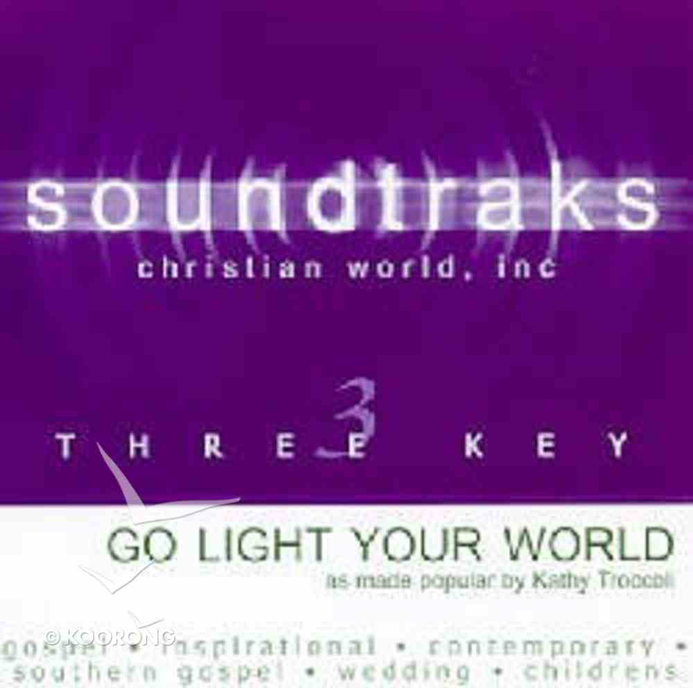 Go Light Your World (Accompaniment) CD