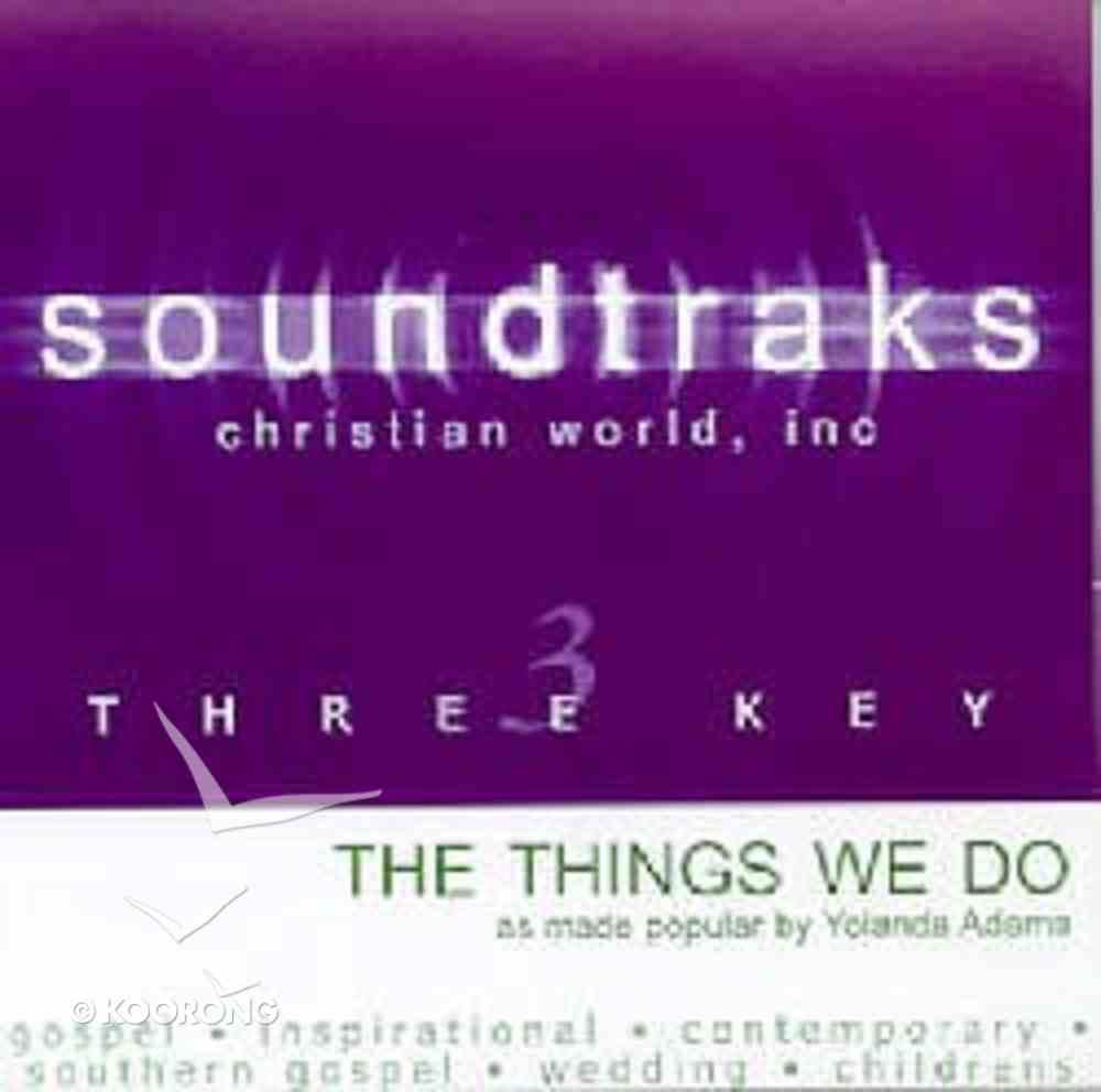The Things We Do (Accompaniment) CD