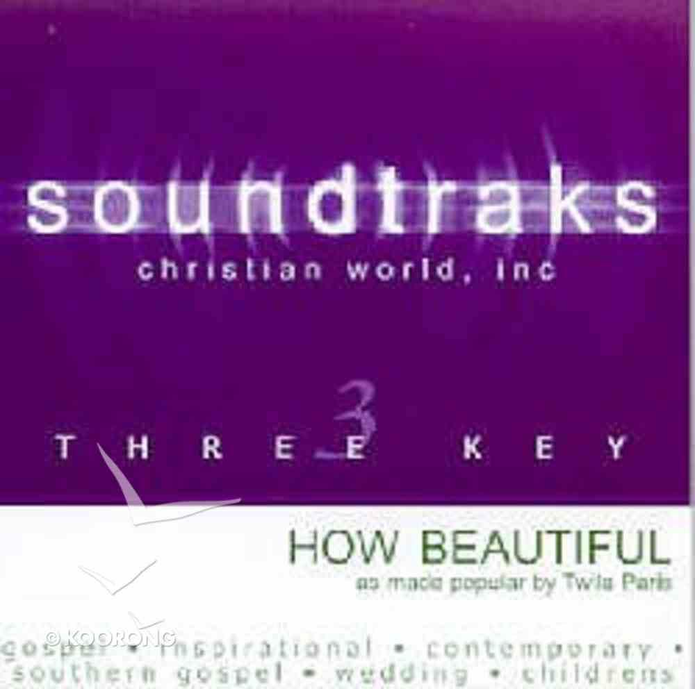 How Beautiful (Accompaniment) CD